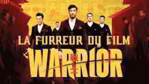 La Fureur du Film - Warrior