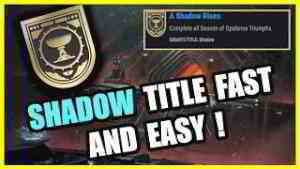 Destiny 2 - How to Get Shadow Title Quick and Easy!