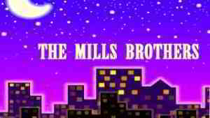 The Mills brothers - Ida, Sweet As Apple Cider