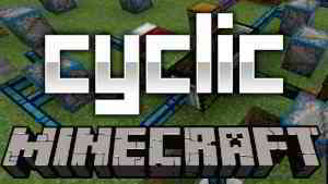 Cyclic Mod 1.15.2/1.14.4 (Ton of new things for Minecraft) - 9Minecraft.Net