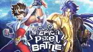 Seiya VS Saga - EPIC PIXEL BATTLE [ EPB PROMO ]