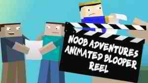 The N00b Adventures: Animated Blooper Reel (Ep 1-10)
