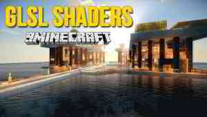 GLSL Shaders Mod 1.14.4/1.12.2 (Change Appearance of Minecraft World) - 9Minecraft.Net