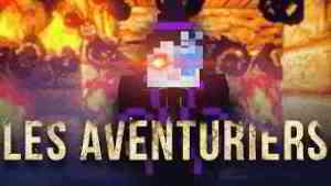 Les Aventuriers #08 - Bruuuuule !