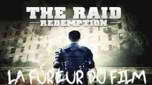 La Fureur du Film -The Raid