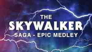 Star Wars: The Rise of Skywalker - The Skywalker Saga | Epic Medley