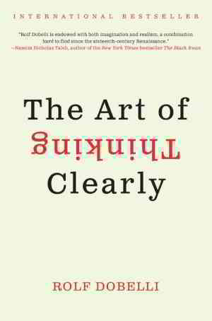 The Art of Thinking Clearly by Rolf Dobelli - Chapter - 1 - Free Download PDF,ePub - AnyBooks