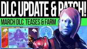 Destiny 2 | DLC NEWS UPDATES! March PATCH! Event Secrets, Mystery Character, Loot Farm & Sandbox!