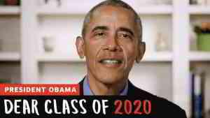 "Watch: President Obama's ""Dear Class of 2020"" Message"