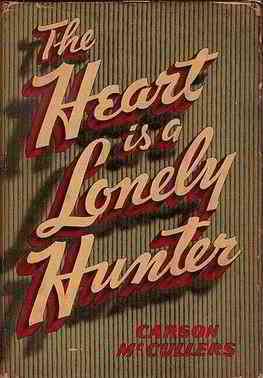 The Heart Is a Lonely Hunter - Wikipedia