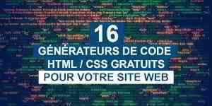 16 générateurs de code gratuits pour vos sites web - Blog Tuto.com