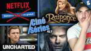 Netflix retire le mois gratuit ! Tom Holland parle d'Uncharted, Remake live Raiponce ? The Witcher