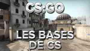 CS:GO : Les bases de CS