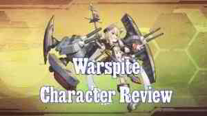 My Thoughts on Warspite! | Azur Lane