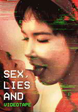 Watch Sex, Lies and Videotape Movie Online | Midnight Pulp