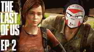 H2O DELIRIOUS' JOURNEY CONTINUES ON THE LAST OF US (Part 2)
