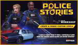 Économisez 10% sur Police Stories sur Steam