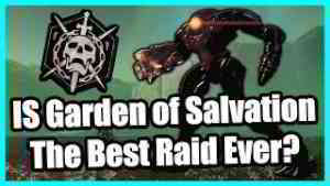 Destiny 2 - Where does Garden of Salvation Rank on the Best Raids of ALL Time?