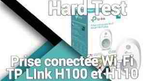 Prise connectée Wi-Fi TP Link H100 et H110 - Présentation / Test / Avis / Review