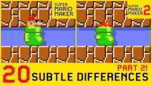 20 Other Subtle Differences between Super Mario Maker 2 and SMM1