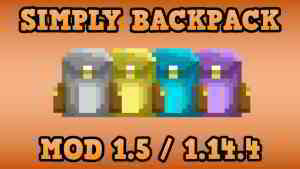 Simply Backpacks Mod 1.15.2/1.14.4 (Simple Tiered Backpacks to Store Your Things) - 9Minecraft.Net
