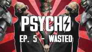 Psycho - A Fallout 4 Machinima - Episode 5