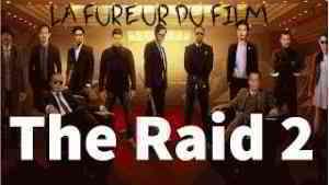 La Fureur Du Film -The Raid 2