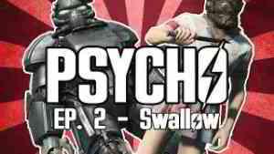 Psycho - A Fallout 4 Machinima - Episode 2
