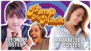 """PIMP MY MUSIC #4 - """"Belle"""" avec Raphaëlle et Eleonore Costes"""