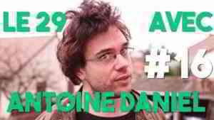 LE 29 AVEC ANTOINE DANIEL #16