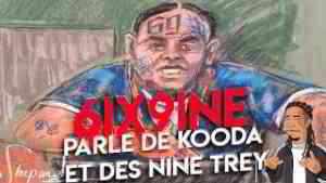 6IX9INE au tribunal : 6IX9INE parle de Kooda et des Nine Trey (AUDIO OFFICIEL) Partie 2