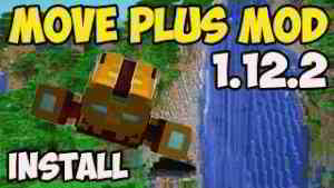 MOVE PLUS MOD 1.12.2 minecraft - how to download & install Move plus 1.12.2 (with Forge)
