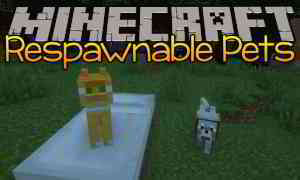 Respawnable Pets Mod 1.15.2/1.14.4 (Your Pets Respawn After Death) - 9Minecraft.Net