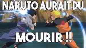 NARUTO AURAIT DÛ MOURIR !
